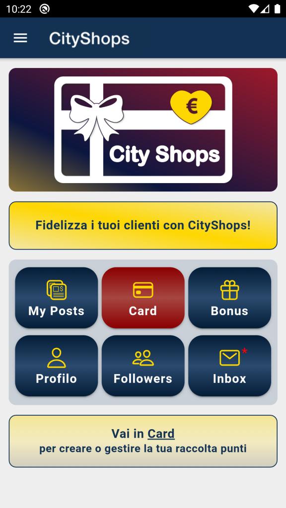 App CityShops Card per la fidelizzazione dei clienti con accesso alla raccolta punti (card), invio buoni sconto e sezione social.